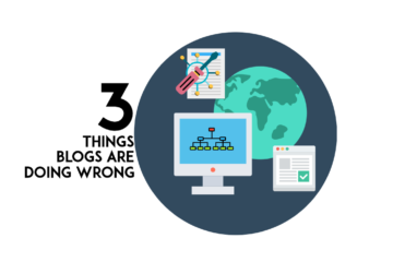 3 things blogs are doing wrong