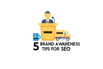 5 brand awareness tips for seo